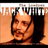Jack White (White Stripes): The Lowdown *