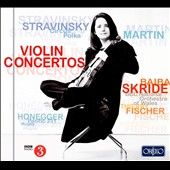 Stravinsky: Circus Polka; Honegger: Pacific 231; Rugby; Martin: Violin Concerto / Baiba Skride, violin