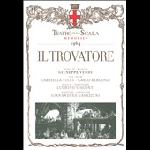 Verdi: Il Trovatore / Gabriella Tucci, Carlo Bergonzi, Teatro alla Scala (rec. 1964)