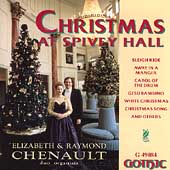 Christmas at Spivey Hall / Elizabeth & Raymond Chenault