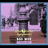 Various Artists: Street Corner Symphonies: The Complete Story of Doo Wop, Vol. 6 (1954) [Digipak]
