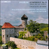 Dvorak: Sympnony No. 9 'From the New World'; Czech Suite; My Home / Malaysian PO, Claus Peter Flor