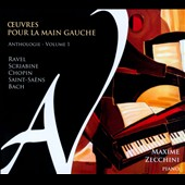 Works for the Left Hand, Vol. 1: Ravel, Scriabin, Chopin, Saint-Saëns, Bach / Maxime Zecchini, piano