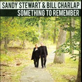 Sandy Stewart/Bill Charlap: Something to Remember [Slipcase]