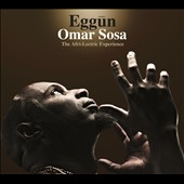 Omar Sosa: Eggun: The Afri-Lectric Experience [Digipak]