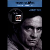 Johnny Cash: Playlist: The Very Best of Johnny Cash [Threads & Grooves]