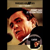 Johnny Cash: Threads and Grooves: At Folsom Prison