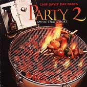 Chip Davis' Day Parts: Day Parts: Party Music That Cooks, Vol. 2