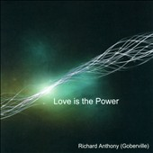 Richard Anthony: Love Is Power