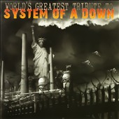 Various Artists: World's Greatest Tribute to System of a Down