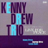 Kenny Drew: Live for Peace [Limited Edition]
