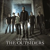 Eric Church: The Outsiders *