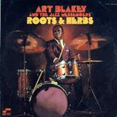 Art Blakey: Roots & Herbs [Remastered]