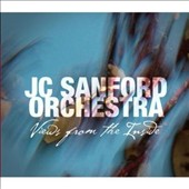 JC Sanford/JC Sanford Orchestra: Views From the Inside [Digipak]