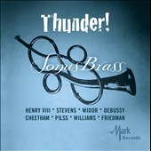 Thunder! Transcriptions for brass of works by Henry VIII; John Stevens, Claude Debussy, John Cheetham, Karl Pilss / Sonus Brass