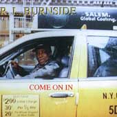 R.L. Burnside: Come on In