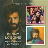 Kenny Loggins: High Adventure/Vox Humana *