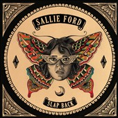 Sallie Ford: Slap Back [Digipak]
