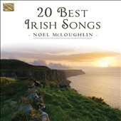 Noel McLoughlin: 20 Best Irish Songs