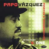 Papo Vazquez: At the Point, Vol. 1