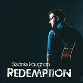Seanie Vaughan: Redemption [Digipak]
