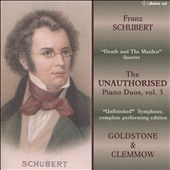 Franz Schubert: The Unauthorised Piano Duos, Vol. 3 -