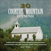 Various Artists: 30 Country Mountain Hymns