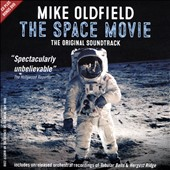 Mike Oldfield: The  Space Movie [Original Soundtrack]