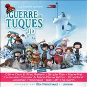 Original Soundtrack: La  Guerre des Tuques 3D [Original Soundtrack]