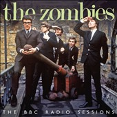 The Zombies: The  BBC Radio Sessions *