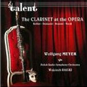 The Clarinet at the Opera - Rossini, Verdi, et al / Meyer