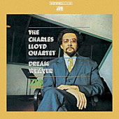 The Charles Lloyd Quartet/Charles Lloyd: Dream Weaver