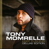 Tony Momrelle: Keep Pushing *