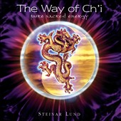 Steinar Lund: Way of Ch'i