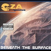 GZA (Rap): Beneath the Surface [PA]