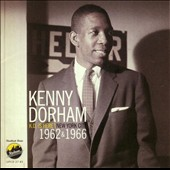 Kenny Dorham: K.D. Is Here: New York City 1962 & 1966 *