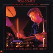 Tom Cohen: Diggin' in, Digging Out