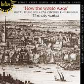 How the World Wags - Social Music for a 17th C. Englishman