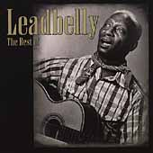 Leadbelly: Best of Lead Belly