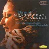 The Art of Montserrat Caballe Vol 1 - Wagner, Verdi, et al
