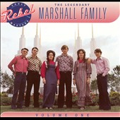 Marshall Family: The Legendary Marshall Family, Vol. 1