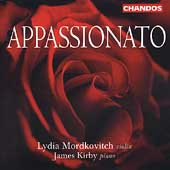 Appassionato / Lydia Mordkovitch, James Kirby