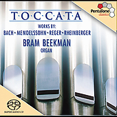 Toccata - Bach, Mendelssohn, Reger, et al / Bram Beekman