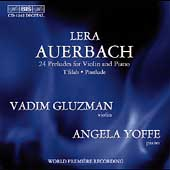 Auerbach: 24 Preludes for Violin and Piano, etc / Gluzman