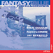 Fantasy in Blue - Purcell, Gershwin / Shaham, Bernfeld, etc