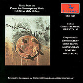Various Artists: CDCM Computer Music Series, Vol. 17: Music from the Center for Contemporary Music (Ccm)