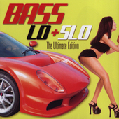 Various Artists: Bass Lo + Slo: The Ultimate Collection
