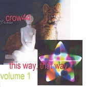 Crow44: This Way, That Way