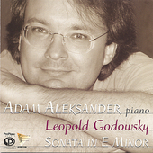 Leopold Godowsky: Grand Sonata for Piano in E Minor