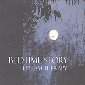 Bedtime Story: Dream Therapy